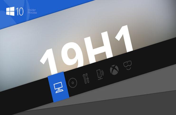 Windows 10 19H1 có gì mới